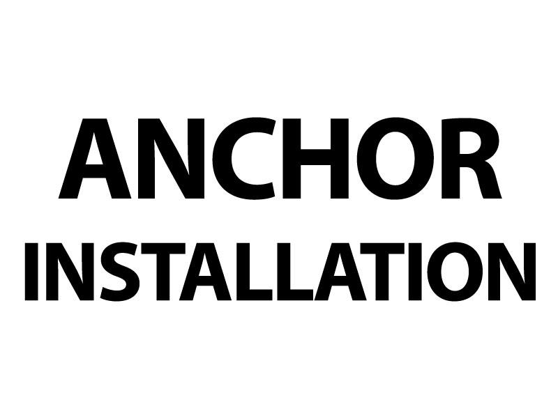 ANCHOR INSTALLATION