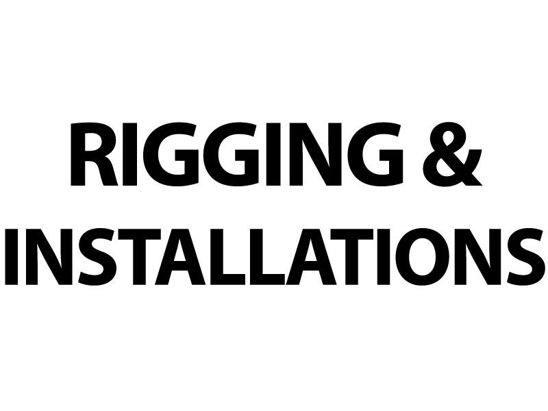 RIGGING & INSTALLATIONS